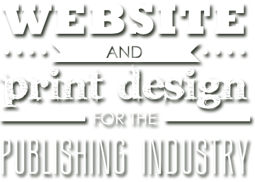 Website and Print Design for the Publishing Industry
